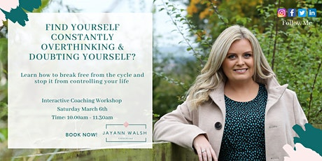 Constantly Overthinking? How to stop it from controlling your  life! tickets