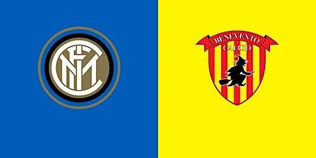 STREAMS@!. Inter - Benevento in. Dirett Live 2021 biglietti