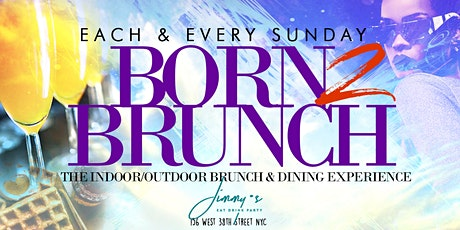 2hr Open Bar Brunch + Dinner Party, Bdays FREE Shot x Champagne Bottle tickets
