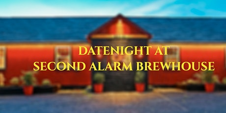 Date Night at Second Alarm Brewhouse tickets