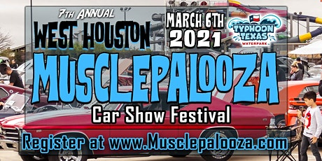 "7th Annual ""Musclepalooza"" Car Show presented by Typhoon Texas tickets"