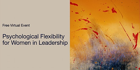 Psychological Flexibility for Women in Leadership tickets