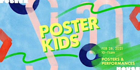 Poster Kids: Kids and Performances tickets
