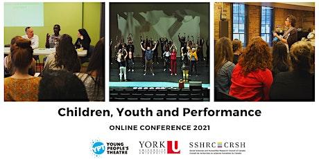 Children Youth and Performance Conference 2021 biglietti