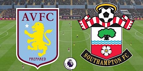 ONLINE-StrEams@!. Southampton v Aston Villa LIVE ON EPL 2021 tickets