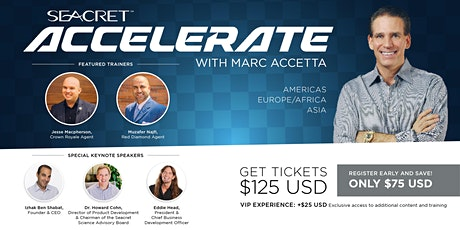 SEACRET ACCELERATE with Marc Accetta  (Europe/Africa) tickets