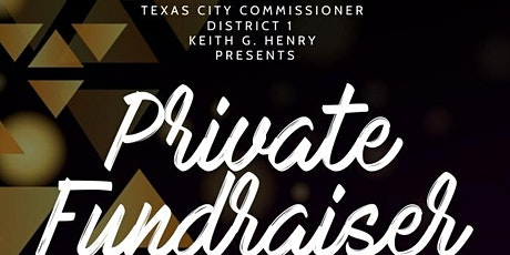 Commissioner Henry Private Fundraiser tickets