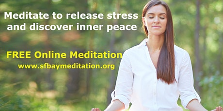 Free Online Guided Meditation to release stress and discover inner peace tickets