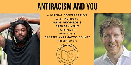 Antiracism & You: Online Conversation w Jason Reynolds and Brendan Kiely tickets