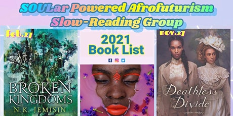 SOULar Powered Afrofuturism Slow-Reading Group - 2021 Book Clubs tickets