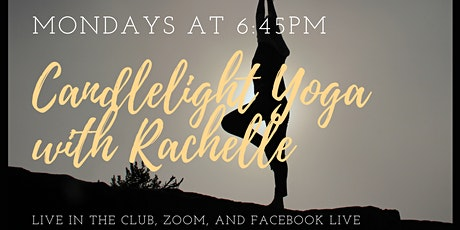 Candlelight Yoga with Rachelle | Mondays at 6:45PM tickets