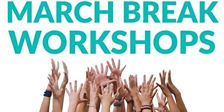 March Break Virtual Workshops  - Registration Open! tickets