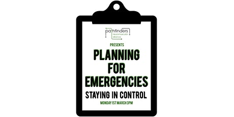 Planning for Emergencies: Staying in Control tickets