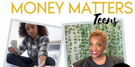 Money Matters for Teens - Entrepreneur Academy tickets