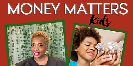 Money Matters for Kids - March tickets
