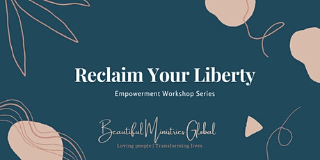Reclaim Your Liberty - Empowerment workshop biglietti