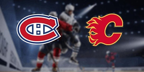 LIVE@!.MaTch Montreal Canadiens v Calgary Flames LIVE ON NHL 2021 tickets