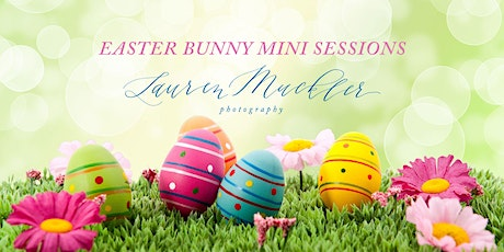 Easter Bunny Mini Session at Lauren Muckler Photography tickets