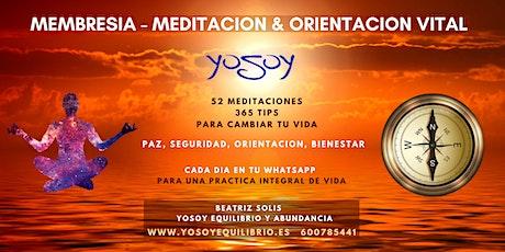 Membresía de Meditación y Orientación Vital entradas