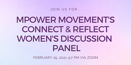Mpower Movement's Connect & Reflect Women's Discussion Panel tickets