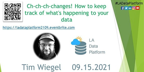 September 2021 - Keep track of what's happening to your data by Tim Weigel tickets