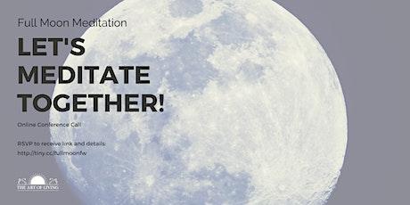 Online Full Moon Meditation (February 2021) Tickets