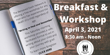 Free Workshop  & Breakfast - Bereaved Dads Network tickets