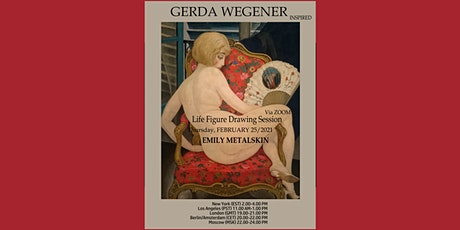 LIFE drawing Session with Emily Metalskin inspired by Gerda Wegener tickets