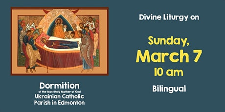 Divine Liturgy at Dormition March 7 tickets
