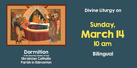 Divine Liturgy at Dormition March 14 tickets