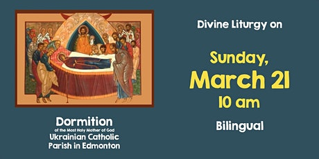 Divine Liturgy at Dormition March 21 tickets