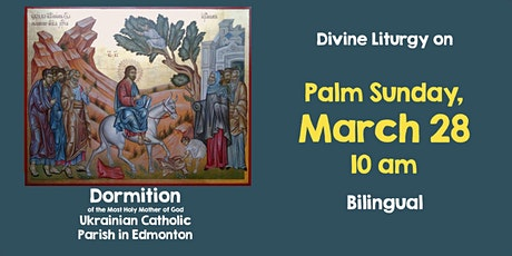 Divine Liturgy at Dormition March 28 tickets