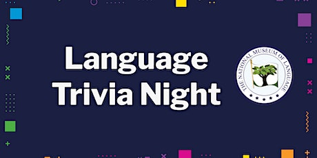 National Museum of Language Trivia Night - Focus on Chinese tickets