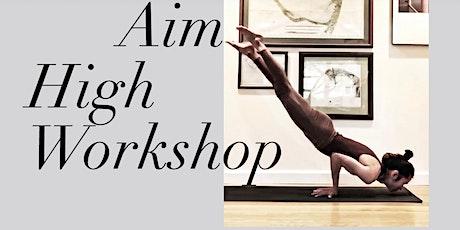 Aim High - Arm Balances Workshop All Access Ticket tickets
