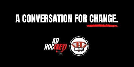 A Conversation for Change in Support of HEROS Hockey tickets