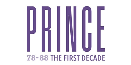 78-88 Prince, The First Decade: An Interdisciplinary Conference tickets