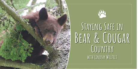 Stay Safe in Bear & Cougar Country biglietti