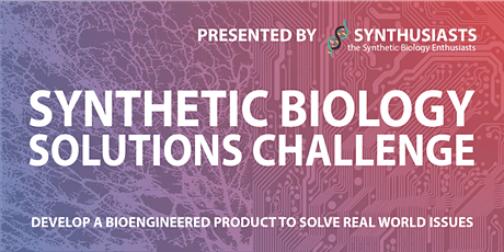 Synthetic Biology Solutions Challenge 2021 tickets