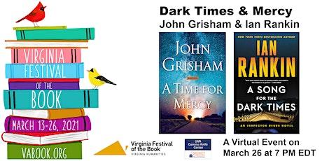 Dark Times and Mercy: John Grisham and Ian Rankin in Conversation tickets