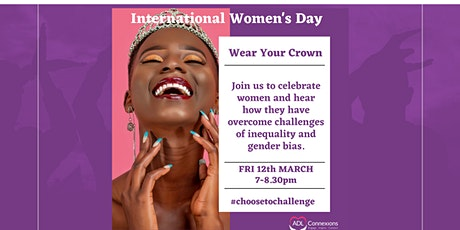 IWD 2021 - Celebrating women's achievements - WEAR YOUR CROWN tickets