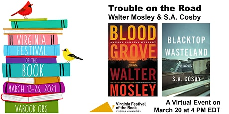 Trouble on the Road: S.A. Cosby and Walter Mosley in Conversation tickets