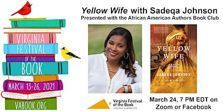 Yellow Wife with Sadeqa Johnson tickets