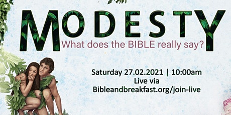 Bible and Breakfast Presents: Modesty tickets