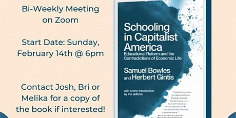 "Book Talk | ""Schooling in Capitalist America"" by S. Bowles & H. Gintis tickets"