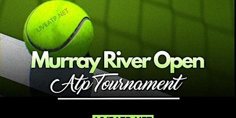 LIVE@!.MaTch MURRAY RIVER OPEN TENNIS 2021 LIVE ON fReE tickets