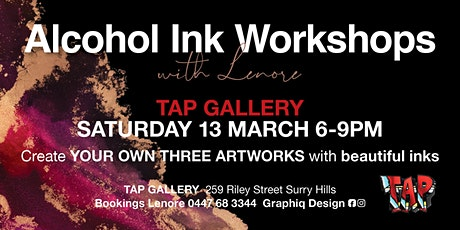 Alcohol Ink Workshops @ TAP Gallery tickets