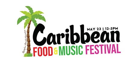 2nd Annual Caribbean Food & Music Festival tickets
