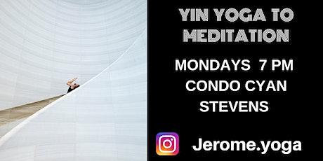 Yin yoga & Meditation tickets