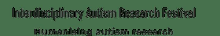 Interdisciplinary Autism Research Festival image