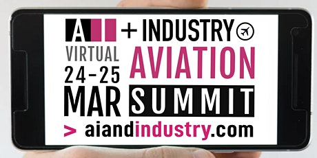 The AI + Industry Virtual Aviation Summit tickets